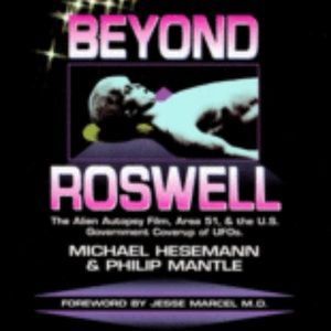 Beyond Roswell Book The Alien Autopsy Film Area 51